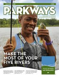 ParkWays Summer 2018 by Five Rivers MetroParks - issuu