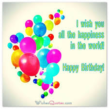Happy Birthday Greeting Cards - Wishes Quotes