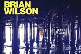 <b>Brian Wilson</b> Announces Release Date and Track Listing for '<b>No</b> Pier ...
