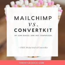 mailchimp vs convertkit hey jessica