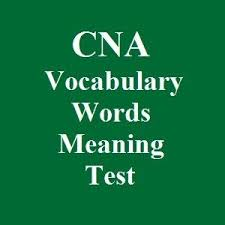 these 600 cna vocabulary words meaning practice test questions helps me to study my final cna cna sample questions