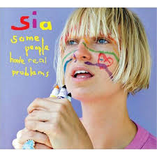 <b>Sia Some People</b> Have Real Problems CD | Walmart Canada