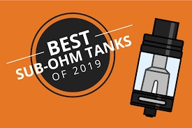 The 7 Best Sub Ohm Tanks for Clouds and Flavor 2019 [Sep]