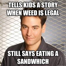 Tells kids a story when weed is legal Still says eating a ... via Relatably.com