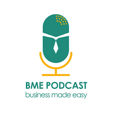 BME Podcast | Business Made Easy