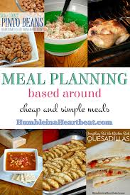 writing out a menu plan based around cheap meals humble in a making cheap and simple meals can drastically reduce the amount of money you spend on groceries