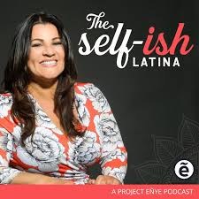 The Selfish Latina Podcast