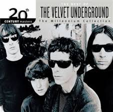 The Best of The <b>Velvet Underground</b>: The Millennium <b>Collection</b> ...