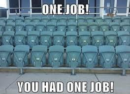 Bilderesultat for you had one job