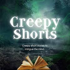 Creepy Shorts