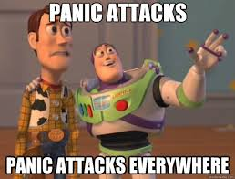 Panic attacks panic attacks everywhere - Toy Story - quickmeme via Relatably.com