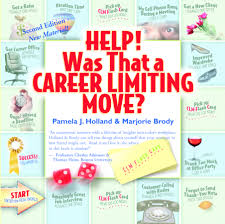 help was that a career limiting move book by marjorie brody was that a career limiting move