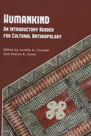 s jones archaeology new books by cormier and jones of theoretical and ethnographic essays and articles in the discipline humankind an introductory reader for cultural anthropology 2010 was published