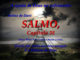 Resultado de imagem para imagens dO SALMO 38