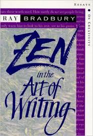 amazoncom zen in the art of writing essays on creativity  amazoncom zen in the art of writing essays on creativity  ray bradbury books