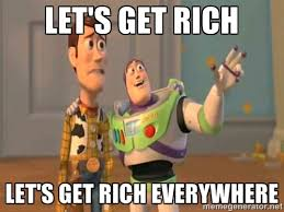 Let's get rich Let's get rich everywhere - X, X Everywhere | Meme ... via Relatably.com