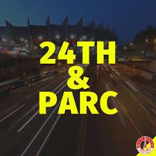 24th & Parc