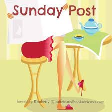 The Sunday Post Meme | Caffeinated Book Reviewer via Relatably.com