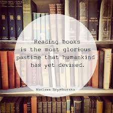 Reading books is the most glorious pastime that humankind has yet ... via Relatably.com