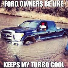 Ford Owners Be Like Keeps My Turbo Cool : FunnyStack.com via Relatably.com