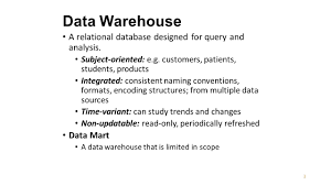 lm data warehouse dr lei li learning objectives describe the data warehouse a relational database designed for query and analysis
