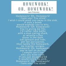 Pinterest     The world     s catalog of ideas Oh  homework  By Jack Prelutsky