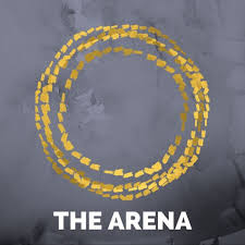 THE ARENA - Living a Courageous Life