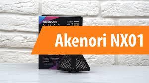 Распаковка <b>Akenori NX01</b> / Unboxing <b>Akenori NX01</b> - YouTube