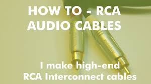 How-To Make High End <b>RCA</b> audio interconnect <b>cables</b> - YouTube