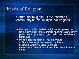 Anth Ch   Religion Kinds of Religion