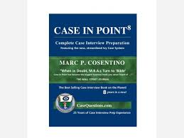 case in point complete case interview preparation by marc p case in point complete case interview preparation by marc p cosentino book