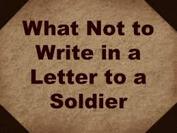 writing letters to deployed iers what not to write living a what not to write