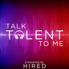 Talk Talent To Me