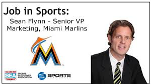 job in sports senior vp of marketing and event booking miami job in sports senior vp of marketing and event booking miami marlins sean flynn