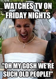Overdramatic Newlywed memes | quickmeme via Relatably.com
