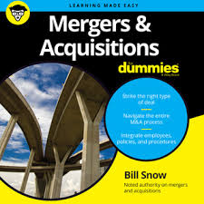 <b>Mergers &</b> Acquisitions for Dummies - Ljudbok - <b>Bill Snow</b> - Storytel