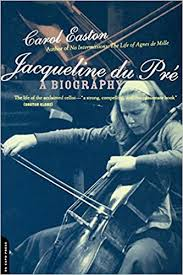 <b>Jacqueline du Pré</b>: A Biography: Carol Easton: 9780306809767 ...