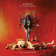 <b>Motherblood</b> [Explicit] by <b>Grave Pleasures</b> on Amazon Music ...