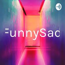 FunnySad