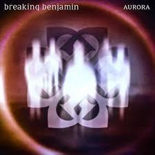 <b>Aurora</b> (<b>Breaking Benjamin</b> album) - Wikipedia