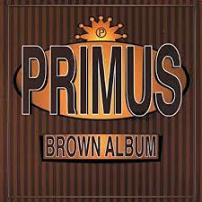 <b>Primus</b> - <b>Brown</b> Album - Amazon.com Music
