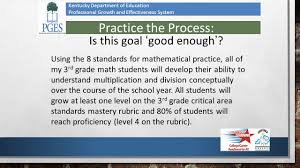 student growth goals as a part of the professional growth and kentucky department of education professional growth and effectiveness system practice the process is this goal