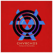 <b>Chvrches: The</b> Bones of What You Believe Album Review   Pitchfork