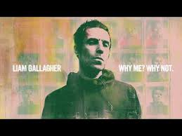 <b>Liam Gallagher - Why</b> Me? Why Not (Official Audio) - YouTube