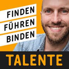 TALENTE 🚀 Hacks für Leader zu Recruiting, Führung & Agile Management