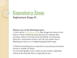 expository essay expository essay sophomore essay  choose one of  expository essay expository essay sophomore essay  choose one of the following topics