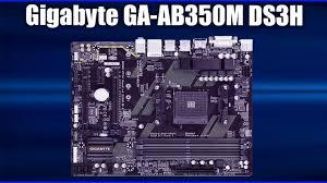 <b>Материнская плата Gigabyte GA-AB350M DS3H</b> - YouTube