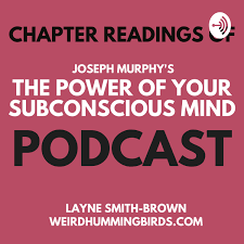 The Power of Your Subconscious Mind - Chapter by Chapter readings