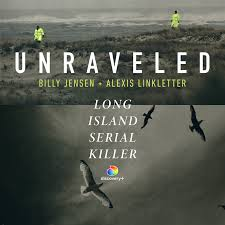 Unraveled: Long Island Serial Killer