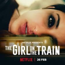 The <b>Girl</b> on the <b>Train</b> (2021 film) - Wikipedia